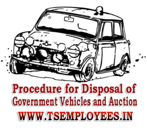 Procedure for Disposal of condemned Government Vehicles and Auction