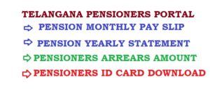 Telangana Pensioners Portal Information Telangana Pensioners Pension Payment Details through IFMIS Monthly Pay slip download 2020-21 Pay Slips for pensioners treasury pension details Pensioner/Family Pensioner can view/download details telangana govt pensioners payment information system Pension PPO Slip download